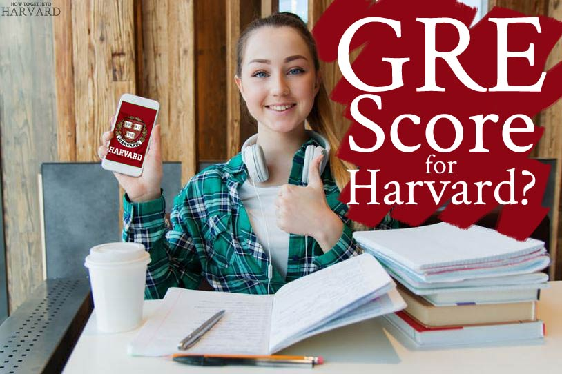 What is the Minimum GRE Score Required for Harvard